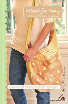 Fabric... Satchel for Two Sewing Pattern by Fig Tree