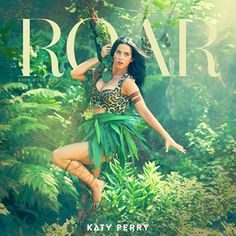 Roar - Katy Perry - Day 3: song your sibling listens to