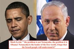 "Mark Levin: "" the problem is not Netanyahu, the problem it is Obama! Netanyahu is the leader of the free world, I hope that the Israeli people will understand it"" = WHAT A BEAUTIFUL TRUTH ! europe-israel.org"