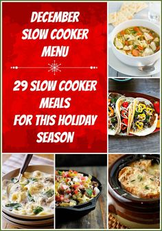 December slow cooker menu to keep you out of the kitchen this holiday season! You will have time for all of the other fun things you can do!