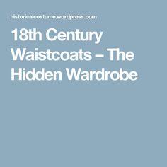 18th Century Waistcoats – The Hidden Wardrobe