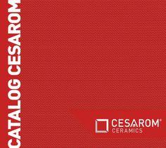 Catalog Cesarom Romania Colectia de Placi Ceramice pentru 2016! Recomandari colectii: pentru bai America; Azali; Creta; E-Project/Mozaic; Girotondo; Lines