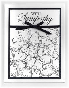 The card - a quick and easy sympathy card. The flowers and sentiment are stamped with black with an added piece of black ribbon. Eas...
