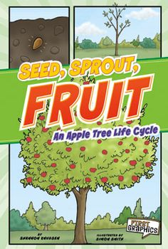 Seed, Sprout, Fruit : An Apple Tree Life Cycle by Shannon Knudsen. For ages In graphic novel format, text and illustrations describe the life cycle of an apple tree. Tree Life Cycle, Boomerang Books, Apple Theme, Apple Books, Teaching Science, Life Cycles, Fall Halloween, Sprouts