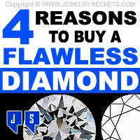 ►► 4 REASONS TO BUY A FLAWLESS DIAMOND ►► Jewelry Secrets