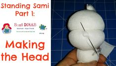 Making a cloth doll head Step by Step Instructions