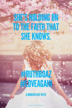 """Did you know we have a ministry for singe again women ? Support for women going thru transition and walking the road a a """"Ruth"""".  Follow us on Facebook: A Modern Day Ruth. Twitter @ AModernDayRuth . She's holding on to the faith that she knows. #ruthboaz #loveagain - A Modern Day Ruth 