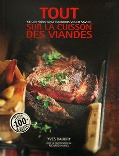 Ce livre peut sembler à première vue assez semblable à bien d'autres livres de recettes qui présentent diverses manière d'apprêter la viande. Il est toutefois différent et sa différence réside dans son intention. Cet ouvrage se consacre entièrement à l'art de bien préparer les plats de viande. Il débute par une mise en matière où il est question de mieux connaître les particularités des différentes pièces de viande et le type de cuisson qui leur convient le mieux, d'apprendre à bien… C'est Bon, Comme, Steak, Food, Butcher Shop, Counter Top, I Want You, Essen, Eten