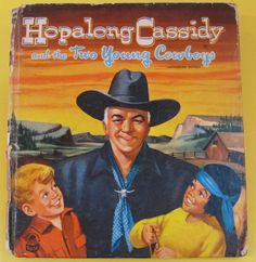 Hopalong Cassidy and The Two Young Cowboys Whitman Cozy Corner 1951 HB 0307001423 | eBay