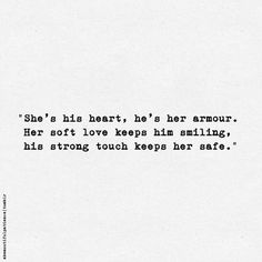 Image result for she is his heart he is her armor