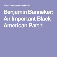 an introduction to the life of benjamin banneker an african american mathematician Slavery in the united states  among other noted free african americans was the astronomer and mathematician benjamin banneker  african american life during.