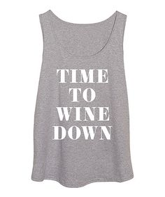 Another great find on #zulily! Athletic Heather 'Time to Wine Down' Tank - Plus Too #zulilyfinds