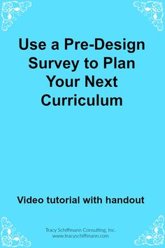 Use a Pre-Design Survey to Plan Your Next Curriculum