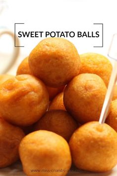 Sweet Potato Balls, a great way to get the kids involved in the kitchen, and they will love the taste of their own creation. Potato Recipes, Veggie Recipes, Dessert Recipes, Cooking Recipes, Sweet Potato Balls Recipe, Fried Corn, Party Snacks, Holiday Recipes, Veggies