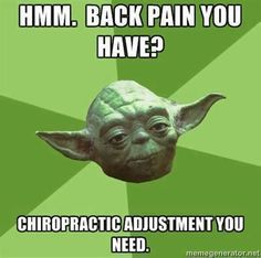 Chiropractic adjustments - almost as good at the force!  Longmont Chiropractic