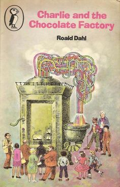 """This was the cover of the book I had: 1976 - from The Evolution Of """"Charlie And The Chocolate Factory"""" Book Covers 1980s Childhood, My Childhood Memories, Vintage Book Covers, Vintage Children's Books, Vintage Library, Antique Books, Retro Vintage, Cool Books, My Books"""