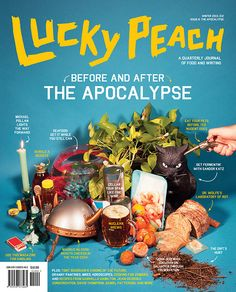 Lucky Peach Magazine #6 – Apocalypse Issue   Photo