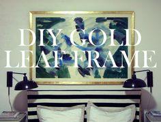 DIY gold leaf frames