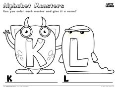 Wow! Check out these alphabet monsters. They are so cute! Can you give them names that start with their letters? Then, pick your favorite colors and make them look even cuter!