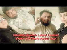 Qandeel Baloch Latest Leaked Video with Mufti Abdul Qavi