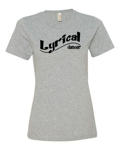Lyrical Dancer Ladies T-Shirt