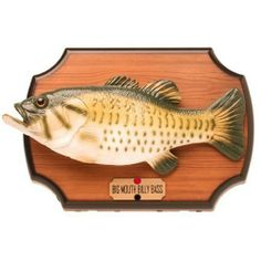 Big Mouth Billy Bass the Motion Activated Singing Sensation by Gemmy Industries Corp., http://www.amazon.com/dp/B000EIDV7W/ref=cm_sw_r_pi_dp_DEfasb18V14WT