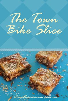 Why call this The Town Bike Slice? Because it's cheap, easy and everyone can enjoy it! Cake Stall, Fried Fish Recipes, Food Tasting, Baking Recipes, Milk Recipes, Ww Recipes, Cake Recipes, Recipies, Yummy Cookies