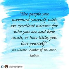 You need to learn how to love yourself!
