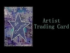 Artist Trading Cards - Mixed Media - Star ATCs - YouTube