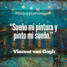 Quotes And Notes, Words Quotes, Wise Words, Art Quotes, Sayings, Vincent Van Gogh, Inspirational Quotes About Success, Art Articles, Spanish Quotes