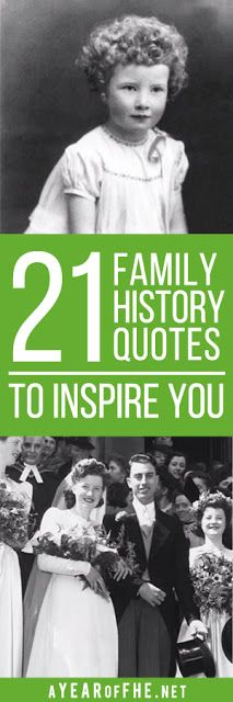 21 Family History Quotes to Inspire You