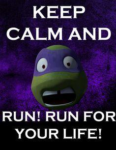 Keep Calm Donnie by CleverSkeleton.deviantart.com on @deviantART