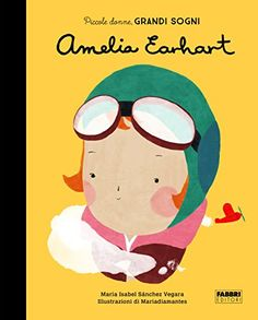 Amelia Earhart. Piccole donne, grandi sogni. Ediz. a colo... https://www.amazon.it/dp/8891518166/ref=cm_sw_r_pi_dp_U_x_dgYNAbJXZX20F