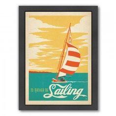 I'd Rather Be Sailing II Poster Print