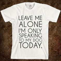 LEAVE ME ALONE. I need this :)