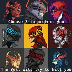 What's your choice?  Spider-Man, The Flash and Magneto protect me.  Magneto can take out Iron Man and Ant Man's suits to leave them powerless. Flash can disable Captain America and Spidey can beat anyone!! His Spidey senses also help :)