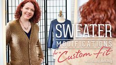 Craftsy Sweater Modifications Class -- sweater pattern included with class-- $14.99