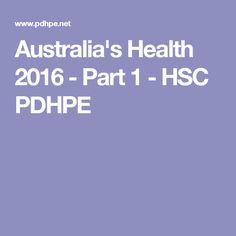 Australia's Health 2016 - Part 1 - HSC PDHPE