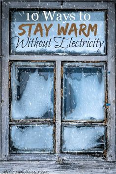 Power outage in winter. Learn these 10 ways to stay warm without electricity. Don't be caught without a way to keep your family warm during winter storm months and power outages. Grab these now and stay warm!