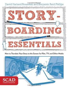 Storyboarding Essentials: SCAD Creative Essentials (How to Translate Your Story to the Screen for Film, TV, and Other Media) by David Harland Rousseau http://www.amazon.com/dp/0770436943/ref=cm_sw_r_pi_dp_fxMrvb0GNYEPV