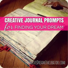 Creative Journal Prompts for Finding your Dream - interesting website. Some for-pay stuff, and a bunch of free prompts and ideas. Art Journal Prompts, Art Journal Pages, Art Journals, Journal Ideas, Writing Prompts, Journal Topics, Prayer Journals, Creative Journal, Creative Writing
