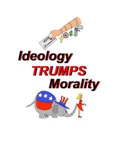 "Political T-Shirt, ""Ideology TRUMPS Morality"""