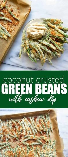 These Coconut Crusted Green Beans + Cashew Dip are a great appetizer for the Holidays coming up! #holidaydip #greenbeans Paleo Appetizers, Great Appetizers, Appetizer Recipes, Paleo Recipes, Real Food Recipes, Side Dish Recipes, Side Dishes, Whole 30 Recipes, Healthy Snacks