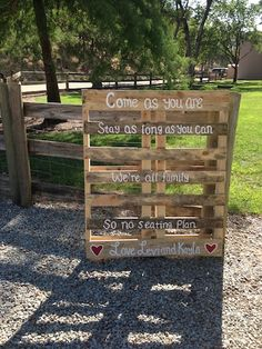 This sign greeted the guests as they entered.  Love this idea of using a pallet.