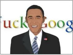 Angry President Says Fuck Google - Shocking Original Video - the President seems upset today :)
