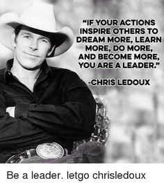 Words of Wisdom by Chris LeDoux Rodeo Quotes, Western Quotes, Cowboy Quotes, Country Girl Quotes, Horse Quotes, Country Girls, Country Music, Senior Quotes, Equestrian Quotes