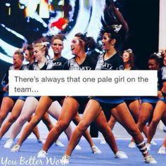 More like there's always that one girl's mom who wouldn't let get a spray tan with the rest of the girls.