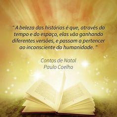 Contos de Natal #paulocoelho #coelho #natal #contos #christmas #stories #xmas #quotes #quoteoftheday #quote #dreams #sonhos