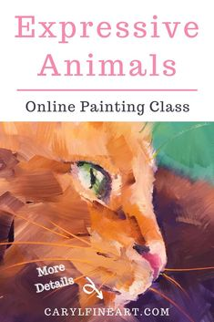 "Try this online painting class to work on painting the ""expressive animal"" in your life! With the step-by-step tutorials in this course, you'll be guided through learning to paint with acrylics and be inspired to create a beautiful, bold, and bright painting! Bright Paintings, Your Paintings, Animal Paintings, Online Painting Classes, Painting Workshop, Learn To Paint, Painting Techniques, Art Tutorials, Abstract Expressionism"