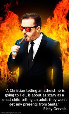 atheist, ricky gervais quote #rickygervais